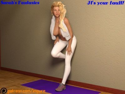 Impure – Sarah's Fantasies – It's Your Fault!