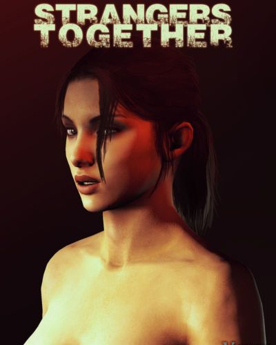 Strangers Together