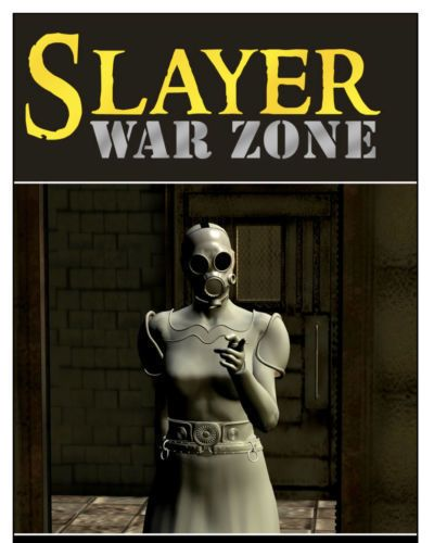 Slayer war zone episode 8