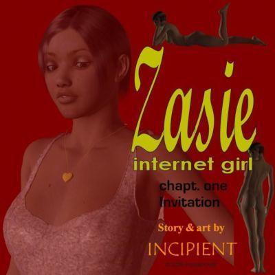 Zasie Internet Girl Ch. 1: Invitation