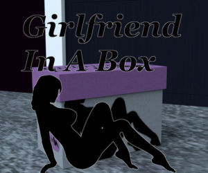 Girlfriend in a Box