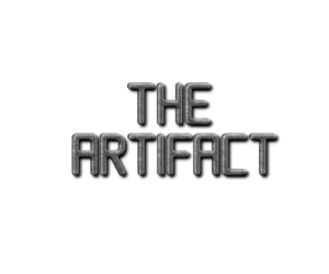 The Artifact Part One