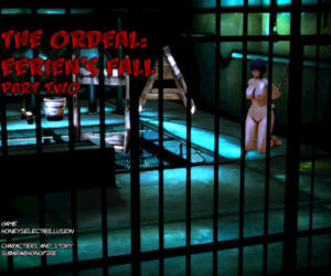 The Ordeal: Eeriens Fall PART 2