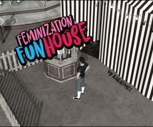 KaraComet- Feminization Funhouse