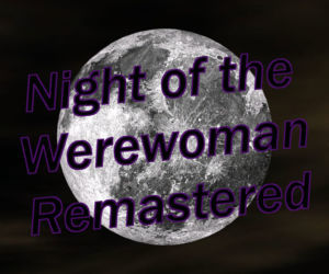 Night of the Werewoman Remastered