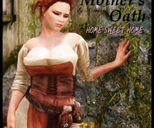 A Mothers Oath - Home Sweet Home