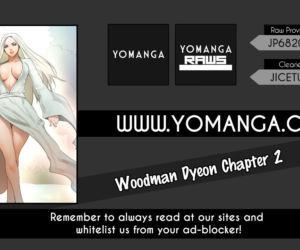 Woodman Dyeon Ch. 1-15   - part 2