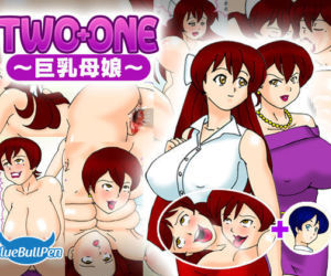 TWO+ONE -Kyonyuu Oyako-
