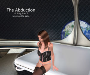 Abduction : Meeting the Wife