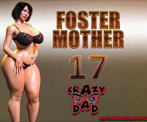 Crazydad- Foster Mother 17