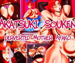 Akatsuki Souken – Perverted mother Ayako
