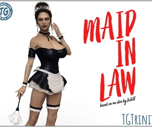 TGTrinity – Maid in Law