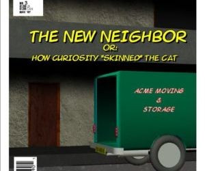 The New Neighbor or How Curiosity Skinned The Cat